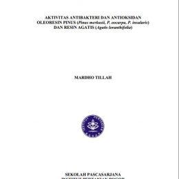2017_Aktivitas Antibakteri dan Antioksidan Oleoresin Pinus dan Resin Agathis_TESIS