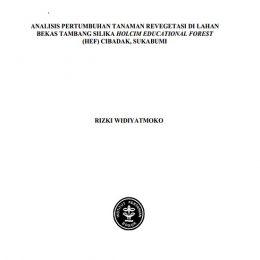 2017_Analisis Pertumbuhan Tanaman Revegetasi di Lahan Bekas Tambang Silika HEF Sukabumi